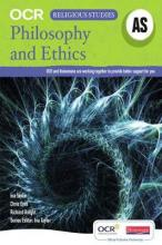 AS Philosophy and Ethics for OCR Student Book