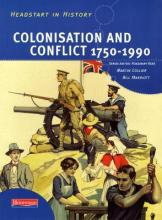 Headstart in History: Colonisation & Conflict 1750-1990