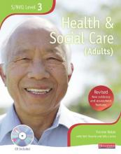 NVQ/SVQ: Health and Social Care Candidate Book Level 3