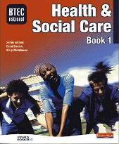 BTEC National Health and Social Care Book 1