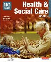 BTEC National Health and Social Care Book 2