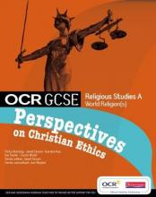 OCR GCSE RS A: Perspectives on Christian Ethics