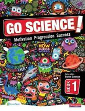 Go Science! Pupil Book 1: Pupil Book Book 1