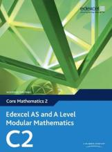 Edexcel AS and A Level Modular Mathematics Core Mathematics 2 C2