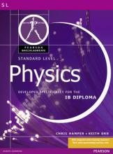 Pearson Baccalaureate: Standard Level Physics for the IB Diploma