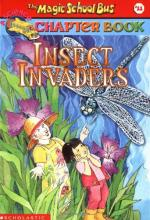 The Magic School Bus Science Chapter Book #11: Insect Invaders