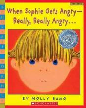 When Sophie Gets Angry-Really, Really Angry