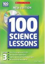 100 Science Lessons for Year 3