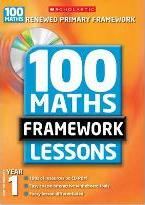 100 New Maths Framework Lessons for Year 1