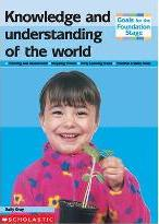Knowledge and Understanding of the World