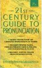 21st Century Guide to Pronunciation