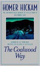 Coalwood Way, the: A Memoir