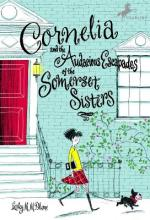 Cornelia and the Audacious Escapades of the Somerset Sisters