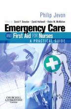 Emergency Care and First Aid for Nurses