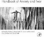 Handbook of Anxiety and Fear: Volume 17