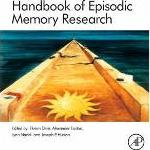 Handbook of Episodic Memory: Volume 18