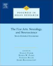 The Fine Arts, Neurology, and Neuroscience: Volume 203