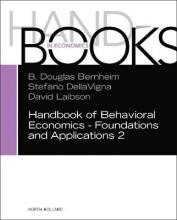 Handbook of Behavioral Economics - Foundations and Applications 2: Volume 2