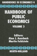 Handbook of Public Economics: Volume 3