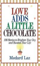 Love Adds a Little Chocolate