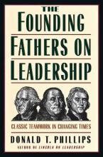 The Founding Fathers on Leadership