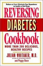 Reversing Diabetes Cookbook