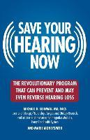 Saving Your Hearing Now