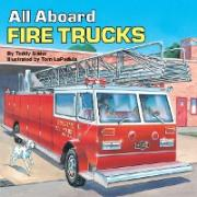 All aboard: Fire Trucks