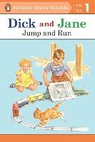 Dick and Jane Jump and Run (Penguin Young Reader Level 1)