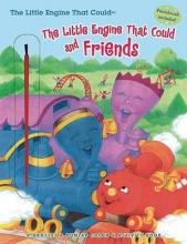 The Little Engine That Could and Friends