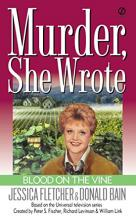Murder She Wrote: Blood on the Vine
