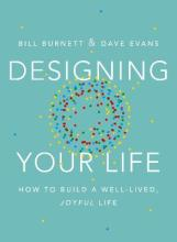 DESIGNING YOUR LIFE EXP