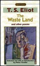 """""""The Waste Land"""" and Other Poems"""