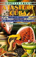 A Taste of Cuba:Recipes from the Cuban-Mexican Community