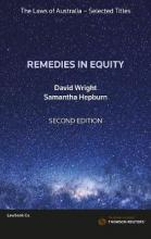 Remedies in Equity 2nd Edition - The Laws of Australia