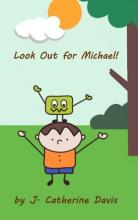 Look Out for Michael!