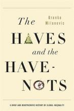 The Haves and the Have Nots