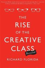 The Rise of the Creative Class - Revisited: Revised and Expanded