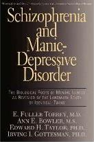 Schizophrenia and Manic Depressive Disorder