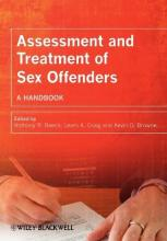 Assessment and Treatment of Sex Offenders - a Handbook