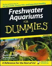 Freshwater Aquariums for Dummies, 2nd Edition
