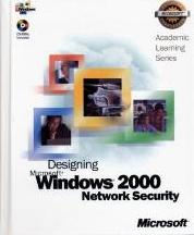 70-220 ALS Designing Microsoft (R) Windows (R) 2000 Network Security Package