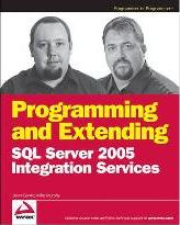 Programming and Extending SQL Server 2005 Integration Services