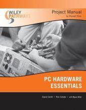 Wiley Pathways PC Hardware Essentials Project Manual