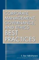 Corporate Management, Governance, and Ethics Best Practices