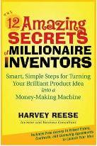 The 12 Amazing Secrets of Millionaire Inventors