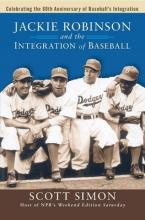 Jackie Robinson and the Integration of Baseball