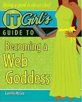 The IT Girl's Guide to Becoming a Web Goddess