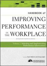 Handbook of Improving Performance in the Workplace: v. 2