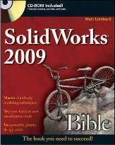 SolidWorks 2009 Bible